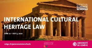 The Geneva Summer Schools: International Cultural Heritage Law